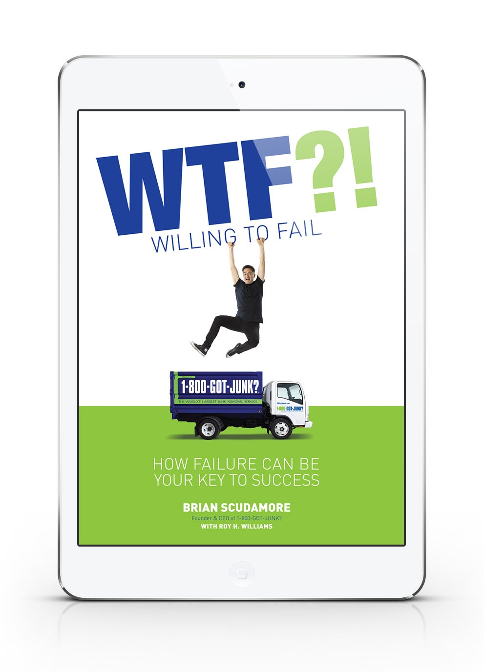 WTF (Willing to Fail): How Failure Can Be Your Key To Success